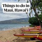 Things to do in Maui, Hawai'i