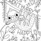 Don't Hurry- Be Happy Sloth Printable Coloring Page