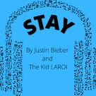 Stay - by The Kid LAROI and Justin Bieber
