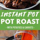 Failproof Instant Pot Pot Roast