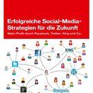 Erfolgreiche Social-Media-Strategien Für Die Zukunft: Mehr ...