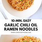 10 min. Garlic Chili Oil Ramen