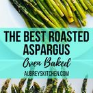 Best Roasted Asparagus