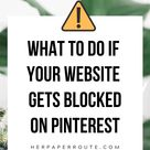 Website blocked on Pinterest? Account Suspended? There may be hope yet