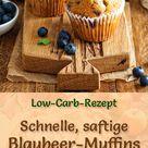 Schnelle, saftige Blaubeer Muffins   Low Carb Rezept ohne Zucker