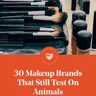 30 Makeup Brands That Still Test On Animals