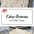 Kokos-Brownie - Experimente aus meiner Küche