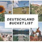 Deutschland Bucket List mit den schönsten Orten - ferienfrei