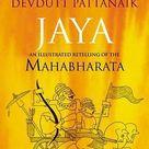 Jaya : An Illustrated Retelling of the Mahabharata by Devdutt Pattanaik (2010, Hardcover) for sale online | eBay