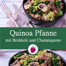 Quinoa Pfanne mit Brokkoli und Champignons   Dinkel & Beeren