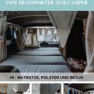 Ausbau VW T5 Transporter Matratze, Polster und Bezug.