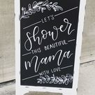 Let's Shower This Mama Chalkboard Baby Shower Sign