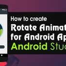 Android Studio Tutorial – How to Create Rotate Animation for Android App