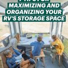 7 TIPS FOR MAXIMIZING AND ORGANIZING YOUR RV'S STORAGE SPACE