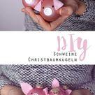 DIY // Schweine-Christbaumkugeln + Gewinnspiel! - KuneCoco