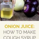 Onion Juice: How to Make Cough Syrup Yourself