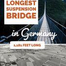 Longest Suspension Bridge in Germany