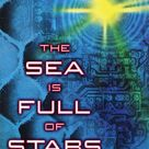 The Sea Is Full of Stars