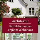 Satteldachanbau ergänzt Wohnhaus