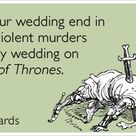 27 Hilarious E-Cards That Sum Up Everything You've Ever Thought About Weddings