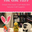 Pine Cone Easter Craft: Pine Cone PEEPS-Bunny Chick and Lamb