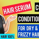 DIY Leave in Serum-Conditioner for Dry , Frizzy Hair    Get Smooth & Shiny Hair    Self Care Secrets