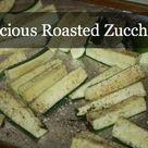 Roasted Zucchini Recipes