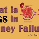 Want To Know what is FSGS in Kidney Failure?