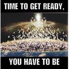 You have to be ready.