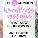 The 5 Most Common Wordpress Mistakes That New Bloggers Do And How To Fix Them Isa Lillo