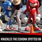 Knuckles Seen on Set of Sonic the Hedgehog 2   King of the Chill