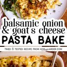 Caramelised Onion and Goat's Cheese Pasta Bake: Easy Vegetarian Dinner Recipe