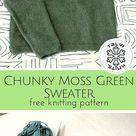 Chunky Moss Green Sweater :: a free knitting pattern from talvi knits.
