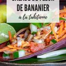 Salade de fleur de bananier à la tahitienne (vegan)