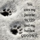You were my favorite hello and my hardest goodbye Poster by Kamira Gayle