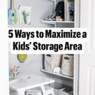 5 Ways to Maximize a Kids' Storage Area