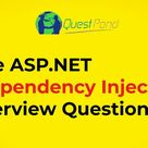 5 Important ASP.NET Interview Questions on Dependency Injection.