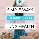 8 Ways To Improve Your Lung Health & Breathing - Everything Abode