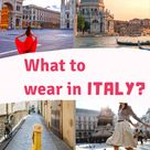 What to Wear in Italy? Your Customized Italy Packing List - hungryoungwoman