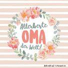Allerbeste Oma der Welt – Blumentopf von MyFacepot