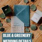 BLUE & GREENERY WEDDING DETAILS