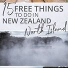 23 Totally Free Things to do in New Zealand, North Island (with Map)