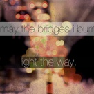 Burning Bridges