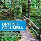 Moon British Columbia Including the Alaska Highway Travel Guide   Default