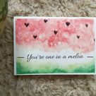 One in a melon card| Watercolor watermelon fruit| Pink heart shape print| Blank greeting card