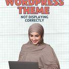 WordPress Theme Not Displaying Correctly