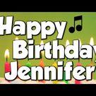 Happy Birthday Jennifer! A Happy Birthday Song!