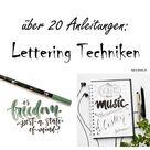 Lettering Techniken: Lerne Handlettering in verschiedenen Stilen