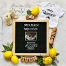 Baby Lemon Pregnancy Announcement for Social Media - Main Squeeze Baby