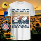 I'm the type of girl who is perfectly happy with dogs and football paw rugby vintage shirt - T-Shirt SHOP